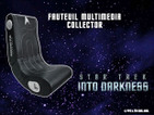 Gagnez un fauteuil multimedia collector <i>STAR TREK INTO DARKNESS</i> !